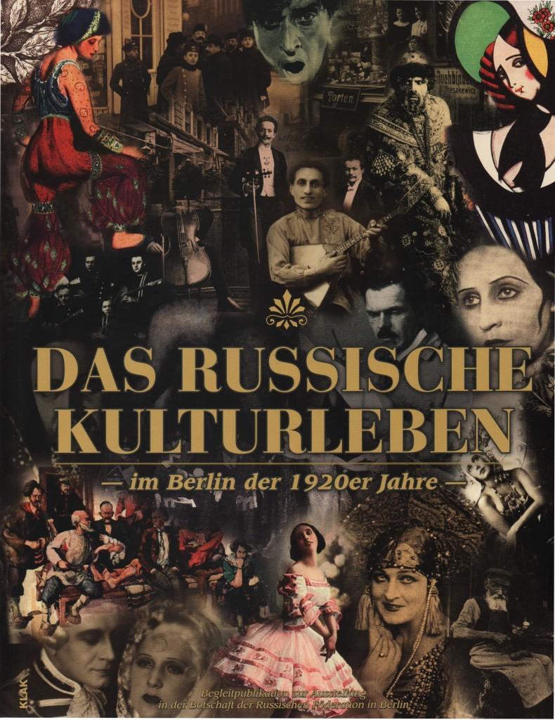 Tchernodarov, A. (Hrg.) Das russische Kulturleben im Berlin der 1920er Jahre.